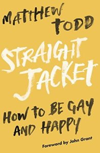 Straight Jacket How To Be Gay and Happy